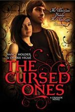 The Cursed Ones : Crusade : Book 1 - Nancy Holder