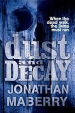 Dust and Decay - Jonathan Maberry