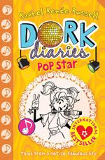 Pop Star : Dork Diaries Series : Book 3 - Rachel Renee Russell