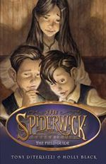 The Field Guide : Spiderwick Chronicles Series : Book 1 - Holly Black