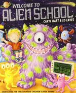 Welcome to Alien School - Caryl Hart