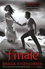 Finale : Hush, Hush Series : Book 4 - Becca Fitzpatrick