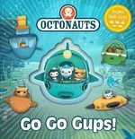 Octonauts : Go Go Gups! : Octonauts - Octonauts
