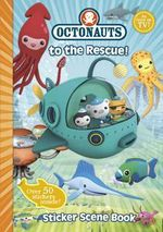 Octonauts to the Rescue Sticker Book : Octonauts - Octonauts