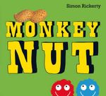 Monkey Nut - Simon Rickerty