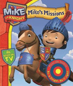 Mike's Missions : A Novelty Sound Book : Mike the Knight Series - HIT Entertainment