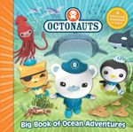 Octonauts : Big Book of Ocean Adventures - Octonauts