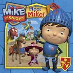 Meet Mike the Knight - Simon & Schuster