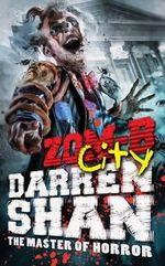 Zom-B City : The Master of Horror - Darren Shan