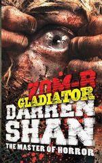 ZOM-B Gladiator - Darren Shan