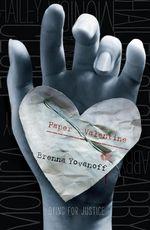 Paper Valentine : Paper Valentine Series : Book 1 - Brenna Yovanoff