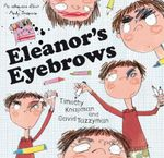 Eleanor's Eyebrows - Timothy Knapman