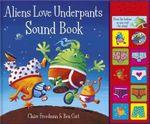 Aliens Love Underpants Sound Book - Ben Cort