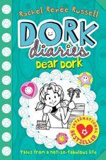 Dear Dork : Dork Diaries : Book 5 - Rachel Renee Russell