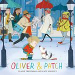 Oliver and Patch - Claire Freedman
