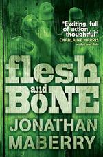Flesh & Bone - Jonathan Maberry
