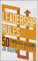 Leadership Rules : 50 Timeless Lessons for Leaders - Jo Owen