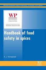 Handbook of Food Safety in Spices : Nutraceuticals of Modern Life - K. J. Venugopal