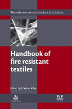 Handbook of Fire Resistant Textiles : Relevance to Adhesion