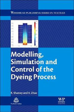 Modelling, Simulation and Control of the Dyeing Process - Renzo Shamey