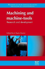 Machining and Machine-Tools : Research and Development