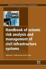 Handbook of Seismic Risk Analysis and Management of Civil Infrastructure Systems : Part 2