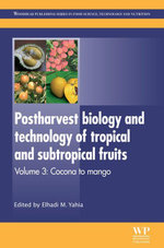 Postharvest Biology and Technology of Tropical and Subtropical Fruits : Cocona to Mango