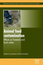 Animal Feed Contamination : Effects on Livestock and Food Safety