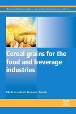Cereal Grains for the Food and Beverages Industries - Elke Arendt
