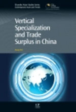 Vertical Specialization and Trade Surplus in China - Wei Wang