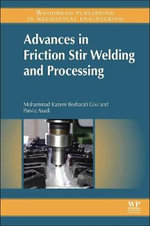 Advances in Friction-Stir Welding and Processing - Mohammad-Kazem Besharati-Givi
