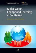 Globalization, Change and Learning in South Asia - Shaista E. Khilji