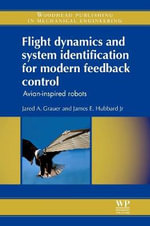 Flight Dynamics and System Identification for Modern Feedback Control : Avian-Inspired Robots - Jared A. Grauer