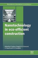 Nanotechnology in Eco-Efficient Construction : Materials, Processes and Applications