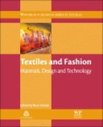 Textiles and Fashion : Materials, Design and Technology