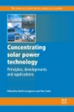 Concentrating Solar Power Technology : Principles, Developments and Applications