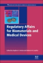 Regulatory Affairs for Biomaterials and Medical Devices