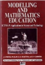 Modelling and Mathematics Education : ICTMA 9 - Applications in Science and Technology - J F Matos