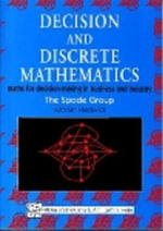 Decision and Discrete Mathematics : Maths for Decision-Making in Business and Industry - I Hardwick
