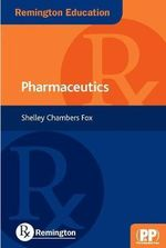 Remington Education : Pharmaceutics - Shelley Chambers Fox