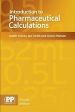 Introduction to Pharmaceutical Calculations - Ian Smith