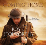 Coming Home - Roy E. Stolworthy