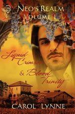 Liquid Crimson : AND Blood Trinity - Carol Lynne