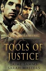 The Dreaming : Tools of Justice - Jaime Samms