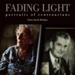 Fading Light : Portraits of Centenarians - Chris Steele-Perkins