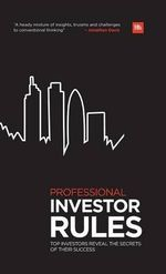 Professional Investor Rules : Top Investors Reveal the Secrets of Their Success - Jonathan Davis