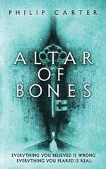 Altar of Bones - Philip Carter