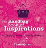 Weight Watchers Handbag Book of Inspirations - Weight Watchers