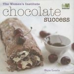 Chocolate Success : Chocolate Success - Sara Lewis