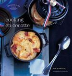 Les Petits Plats Francais : Cooking En Cocotte - Jose Marechal